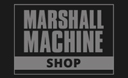 Marshall Machine Shop